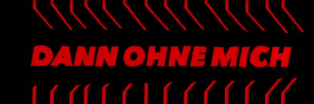 Traduction des paroles de Dann Ohne Mich des Donots